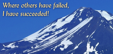 Where others have failed, I have succeeded!